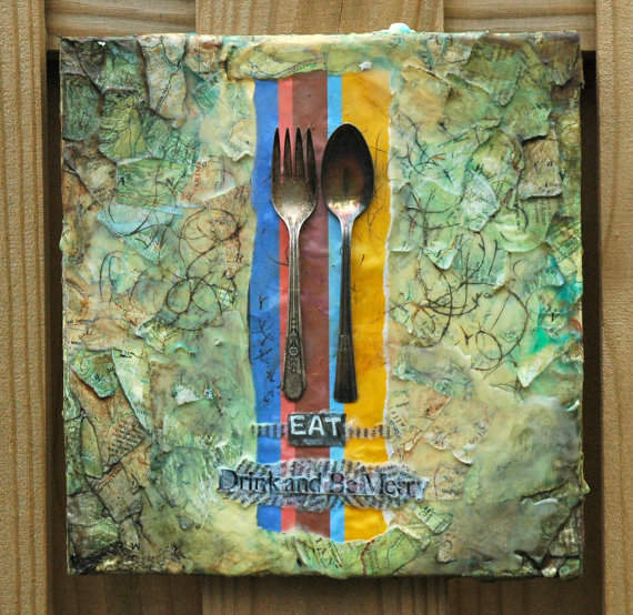 Mixed Media Art-Eat, Drink, and Be Merry