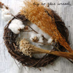 Crafty Projects: DIY No Glue Wreath, Southern Cotton