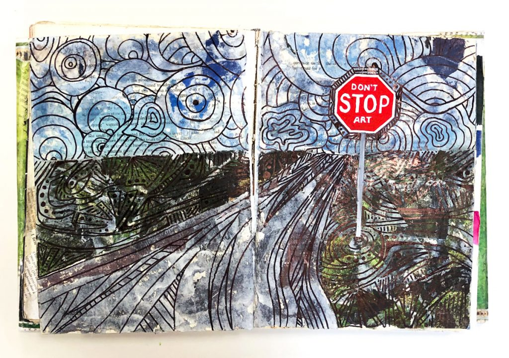 "A visual journal page of a sign that says ""don't stop art."""